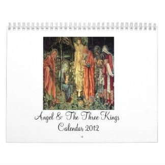 Angel & The Three Kings 2012 Calendar