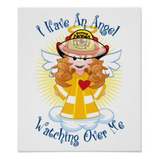 Angel Watching Over Me Firefighter Poster