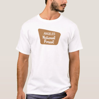 Angeles National Forest (Sign) T-Shirt