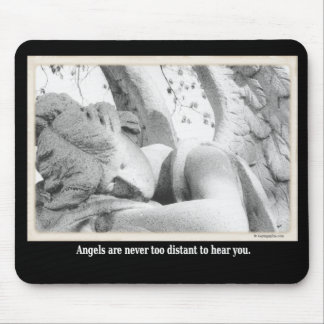 Angels are never to distant to here you mouse pad