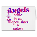 Angels Come In All Shapes, Sizes & Colors Greeting Card