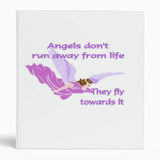 Angels don't run away from life binder