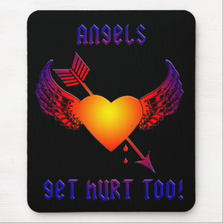 Angels Get Hurt Mouse Pad