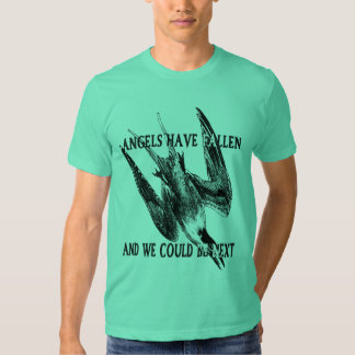 Angels Have Fallen T Shirt