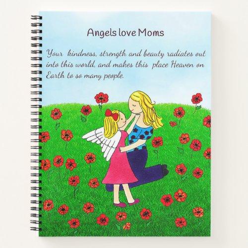 Angels Love Moms Notebook