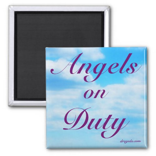 Angels on Duty - From the Poem of the Same Name Magnet