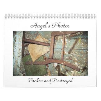 Angel's Photos, Broken and Destroyed calendar