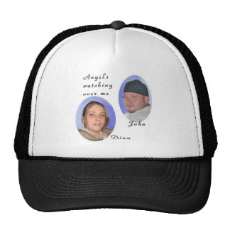 Angels watching over me, John and Dina Memorial Hat