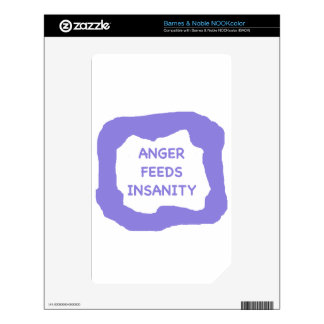 Anger feeds insanity .png skin for the NOOK color