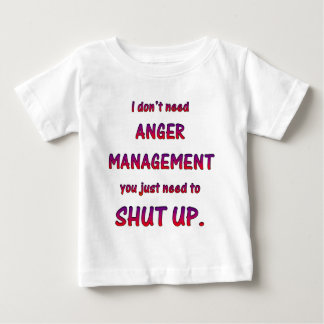 Anger Management Baby T-Shirt