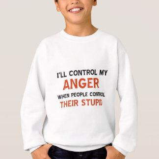 Anger management designs sweatshirt