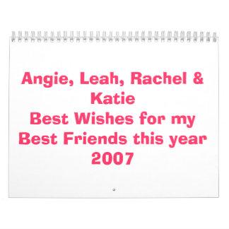 Angie, Leah, Raquel y KatieBest desea para mi B… Calendario De Pared