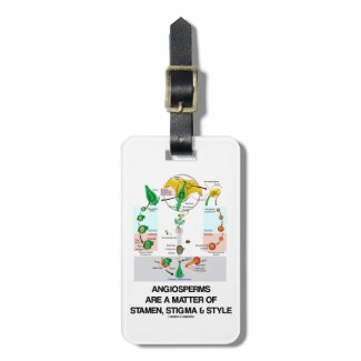 Angiosperms Are A Matter Of Stamen Stigma Style Tag For Luggage