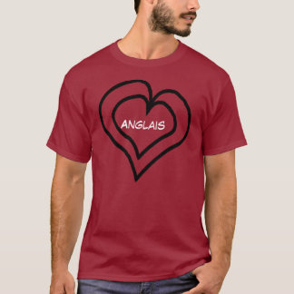 Anglais in my heart T-Shirt