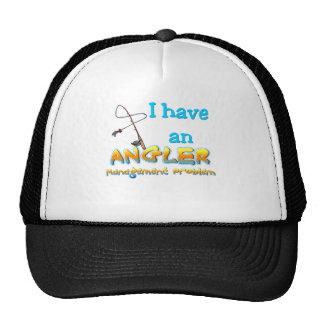 Angler Management Problem T-shirts and Gifts. Trucker Hat