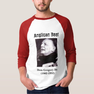 Anglican Beef, Dom Gregory Dix T-Shirt