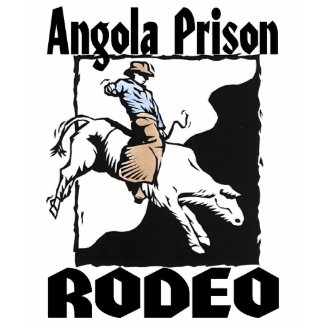 Angola Prison Rodeo Bull Rider shirt