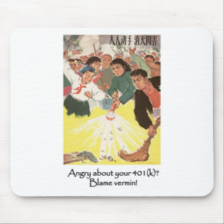 Angry about your 401(k)? Blame Vermin! Mouse Pad
