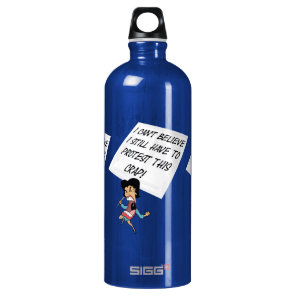 Angry activist with a protest sign aluminum water bottle