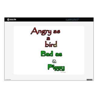 "Angry as a bird. Bad as a Piggy. Decals For 15"" Laptops"