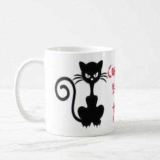 Angry Black Cat Sayings Coffee Mug