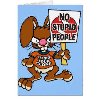 Angry Bunny No Stupid People Card 1