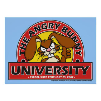 Angry Bunny University Poster