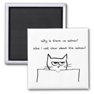 Angry Cat Demands Salmon 2 Inch Square Magnet
