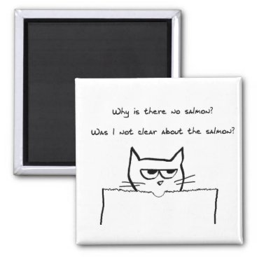FunkyChicDesigns Angry Cat Demands Salmon Magnet