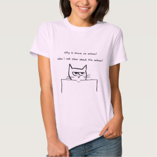 Angry Cat Demands Salmon T Shirt