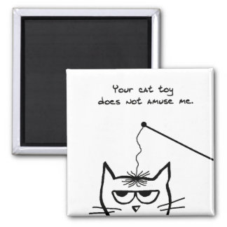 Angry Cat is Not Amused by your Cat Toy 2 Inch Square Magnet