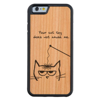 Angry Cat is not amused by your Cat Toy Carved Cherry iPhone 6 Bumper Case