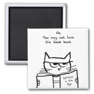 Angry Cat Steals Your Book 2 Inch Square Magnet