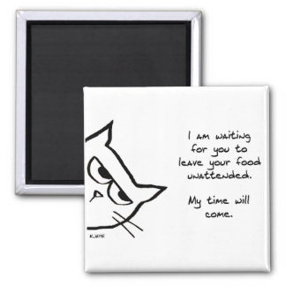 Angry Cat Waits to Steal Your Food 2 Inch Square Magnet