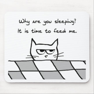 Angry Cat Wants You Out of Bed Mouse Pad