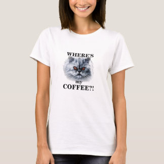 Angry Cat - Where's My Coffee T-Shirt