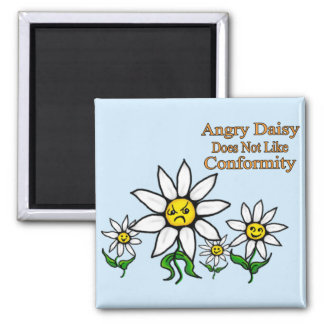 Angry Daisy Does Not Like Conformity Magnet