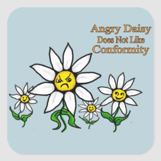 Angry Daisy Does Not Like Conformity Square Sticker