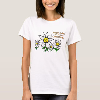 Angry Daisy Does Not Like Conformity T-Shirt