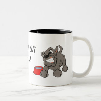 angry_dog, YOU CAN WATCH IT, BUT DON'T TOUCH IT!!! Two-Tone Coffee Mug