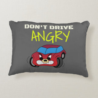 Angry Don't Drive Accent Pillow
