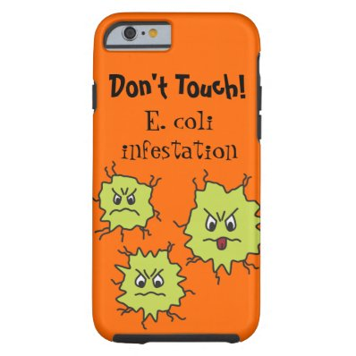 Angry E. coli germs Funny Tough iPhone 6 Case