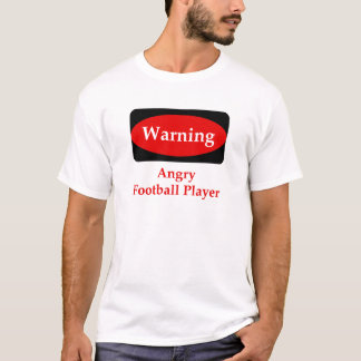 Angry Football Player T-Shirt