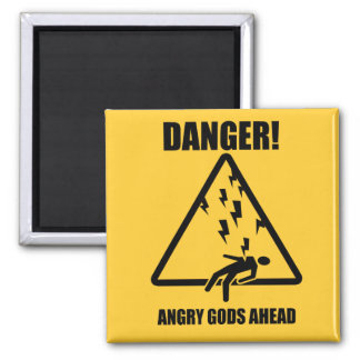 Angry Gods Ahead magnet