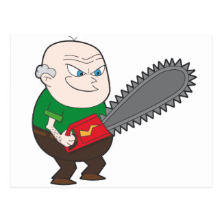 Angry man with chainsaw cartoon postcard