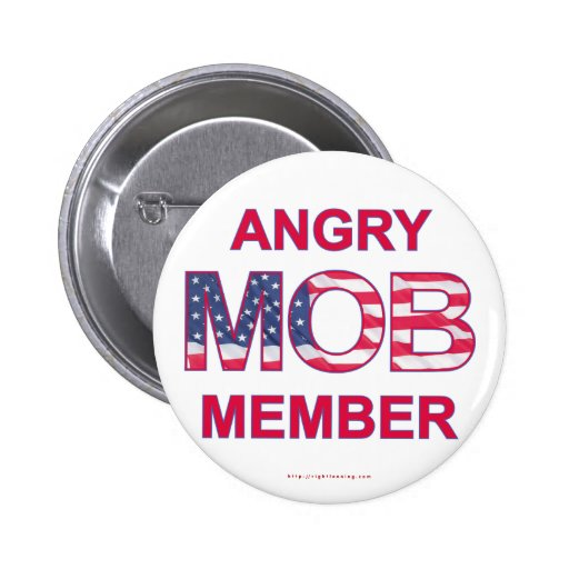 Angry Mob Member 2 Inch Round Button