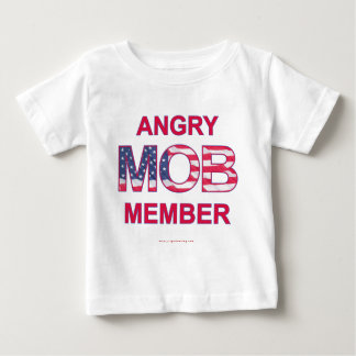 Angry Mob Member Baby T-Shirt