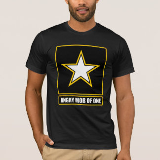 Angry Mob of One T-Shirt