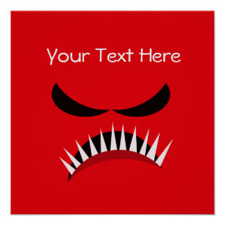 Angry Monster With Evil Eyes and Sharp Teeth Red Poster
