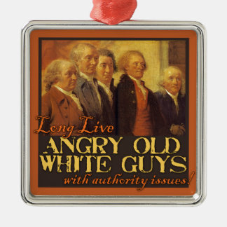 Angry Old White Guys Like the Founding Fathers Christmas Ornament